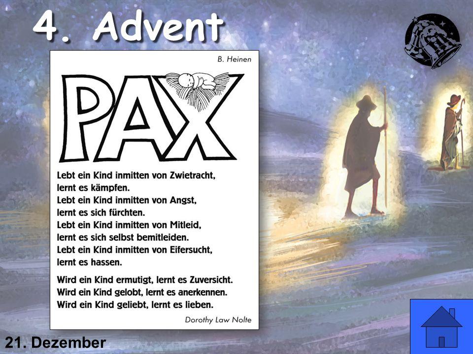 21. Dezember 4. Advent