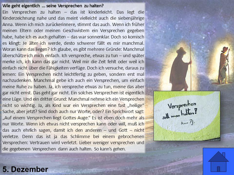 5. Dezember Wie geht eigentlich … seine Versprechen zu halten? Ein Versprechen zu halten – das ist kinderleicht. Das legt die Kinderzeichnung nahe und
