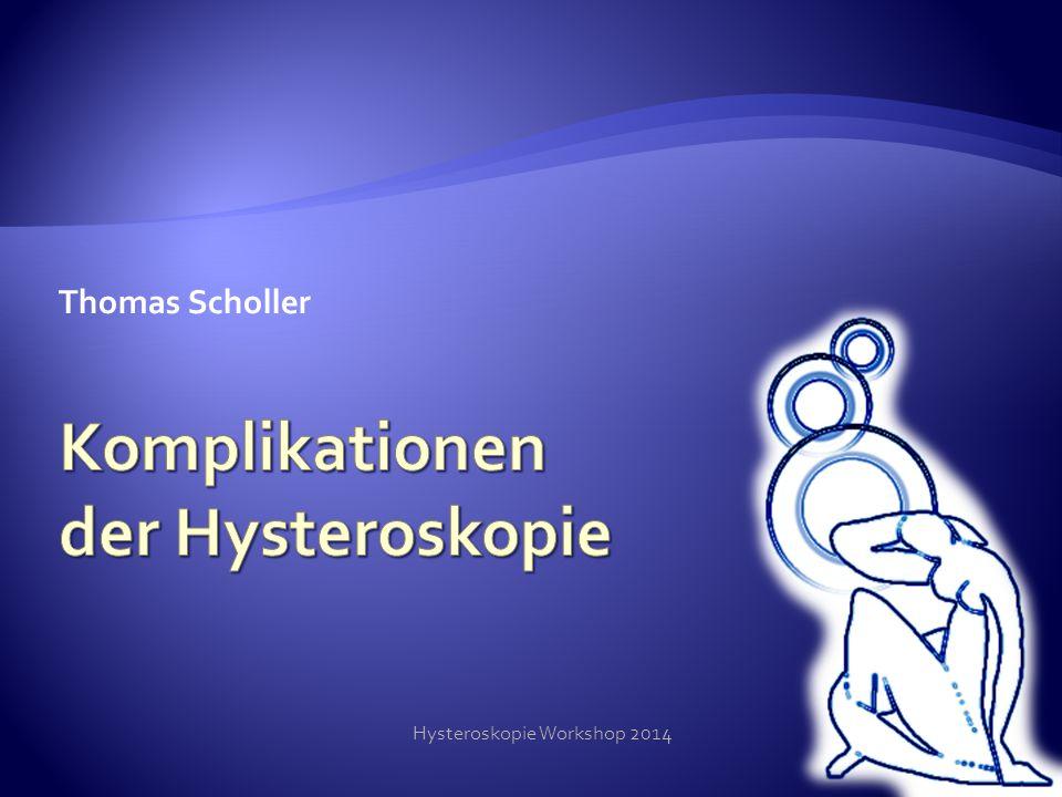 Hysteroskopie Workshop 2014 12