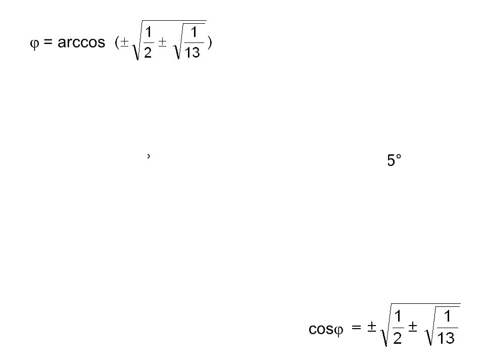 = 0 = 2sin  cos  + 3cos 2  – 3/2 3/2 - 3cos 2  = 2sin  cos  9/4 - 9cos 2  + 9cos 4  = 4sin 2  cos 2  9/4 - 9cos 2  + 9cos 4  = 4(1 - cos 2  )cos 2  9/4 - 13cos 2  + 13cos 4  = 0 z 2 – z + 9/52 = 0 cos 2  = z cos 