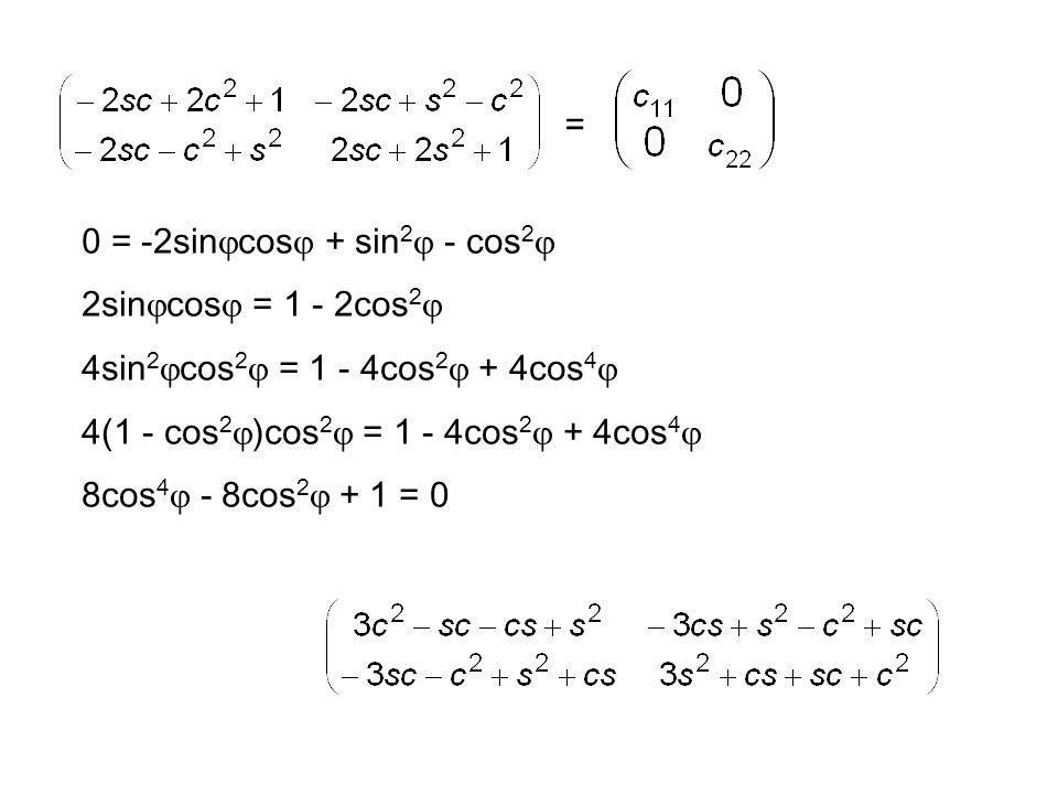 5 = 3x 2 - 2xy + y 2 A = =