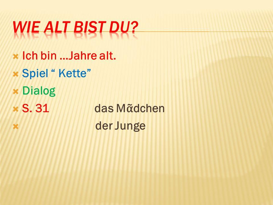 """ Spiel """" Zeigt!""""  S. 29 Wo steht…?  S. 34 Ữ bungen 6 – 8"""