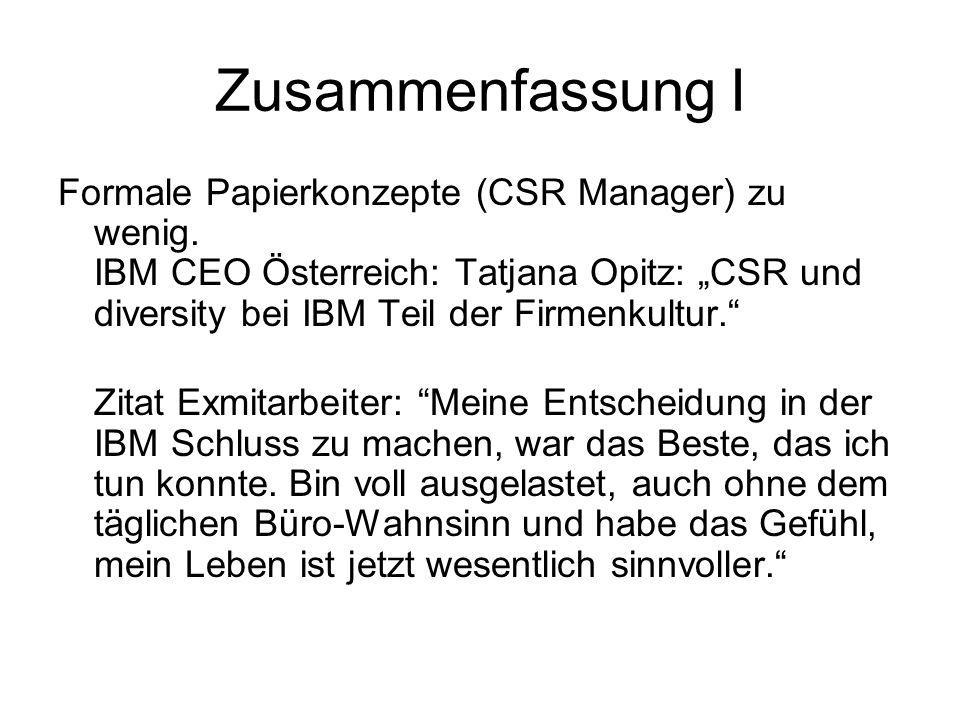 """Zusammenfassung I Formale Papierkonzepte (CSR Manager) zu wenig. IBM CEO Österreich: Tatjana Opitz: """"CSR und diversity bei IBM Teil der Firmenkultur."""""""