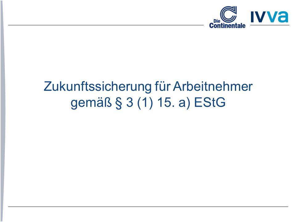 Zukunftssicherung für Arbeitnehmer gemäß § 3 (1) 15. a) EStG