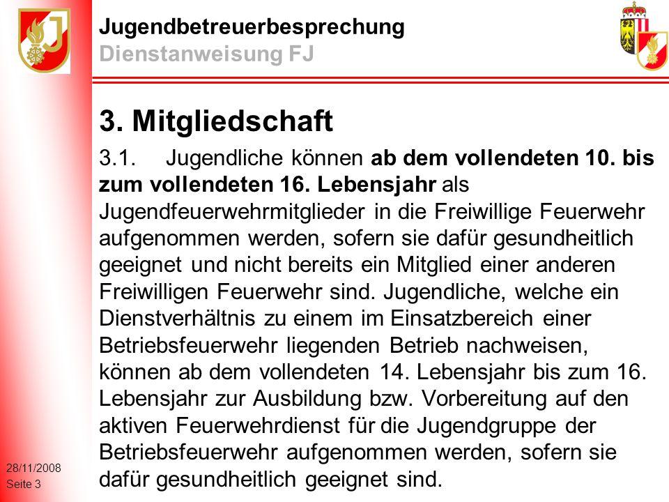 28/11/2008 Seite 3 Jugendbetreuerbesprechung Dienstanweisung FJ 3.