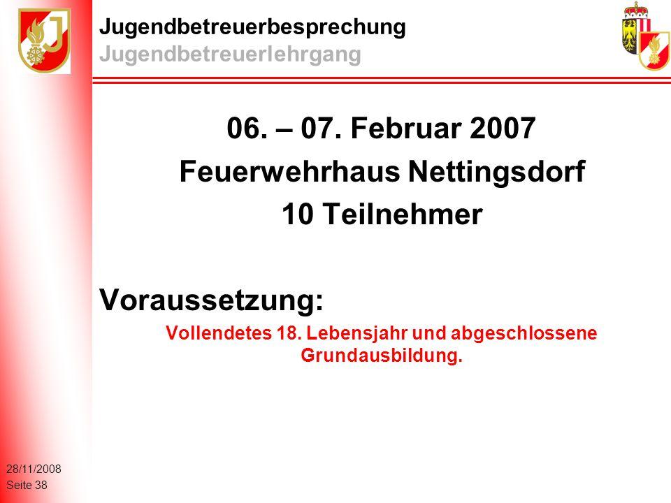 28/11/2008 Seite 38 Jugendbetreuerbesprechung Jugendbetreuerlehrgang 06.