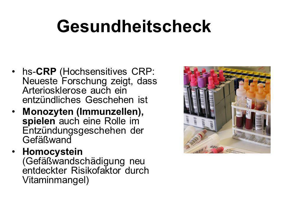 Gesundheitscheck hs-CRP (Hochsensitives CRP: Neueste Forschung zeigt, dass Arteriosklerose auch ein entzündliches Geschehen ist Monozyten (Immunzellen