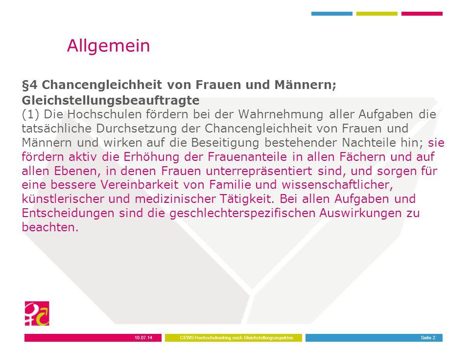 Allgemein §4 Chancengleichheit von Frauen und Männern; Gleichstellungsbeauftragte (1) Die Hochschulen fördern bei der Wahrnehmung aller Aufgaben die t