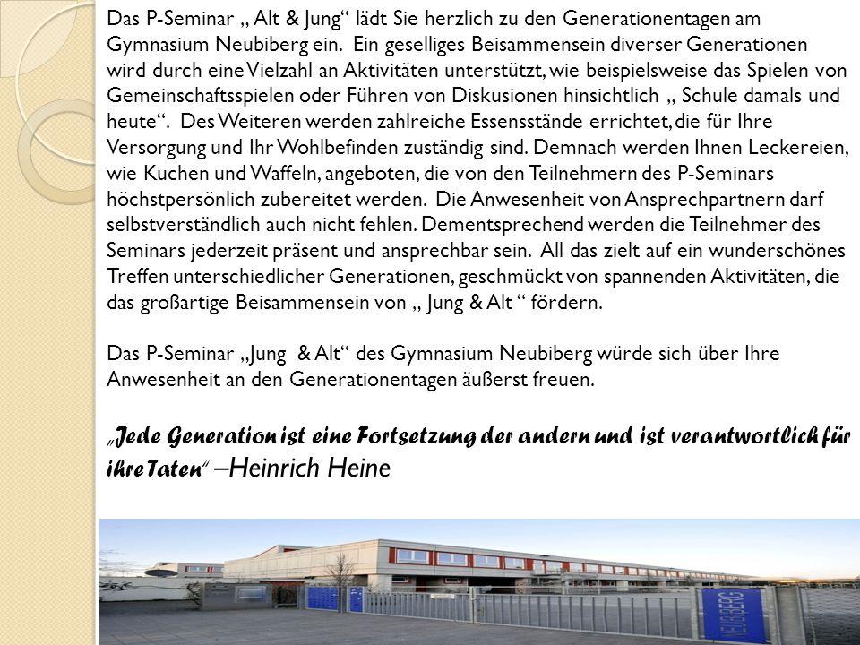 """Das P-Seminar """" Alt & Jung"""" lädt Sie herzlich zu den Generationentagen am Gymnasium Neubiberg ein. Ein geselliges Beisammensein diverser Generationen"""