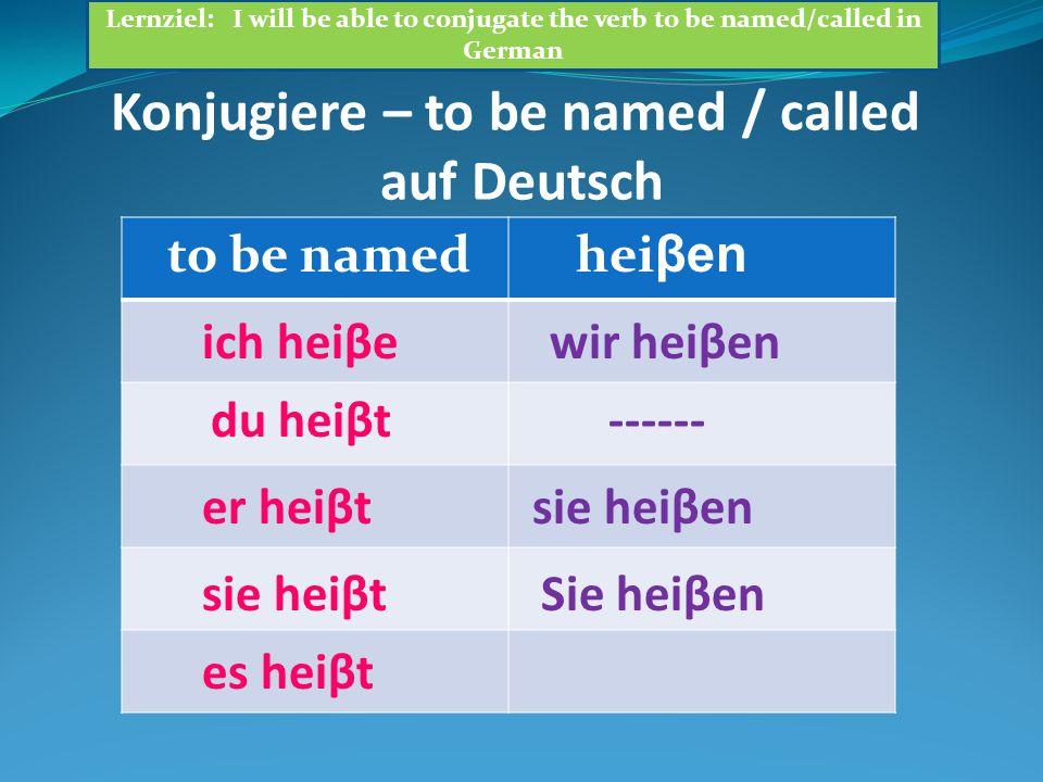 Sabine:Wie _______ der Deutschlehrer.Dietrich:Der Deutschlehrer ________ Herr Kohler.
