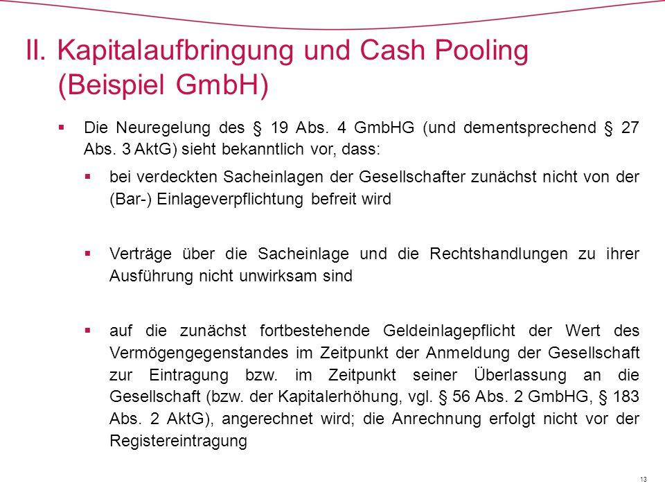  Die Neuregelung des § 19 Abs.4 GmbHG (und dementsprechend § 27 Abs.