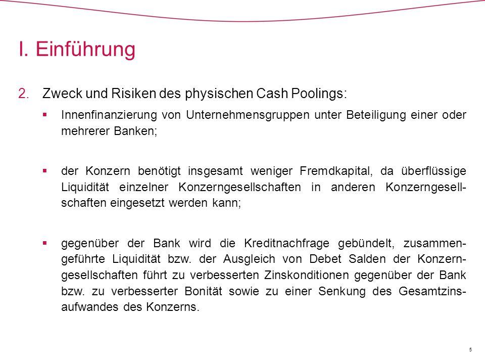  Die Begründung der Entscheidung Cash Pool II (Forts.)  Nach § 3 Abs.