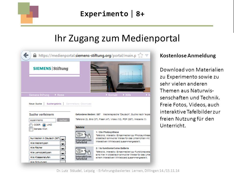 Dr. Lutz Stäudel, Leipzig - Erfahrungsbasiertes Lernen, Dillingen 14./15.11.14 Ihr Zugang zum Medienportal Kostenlose Anmeldung Download von Materiali