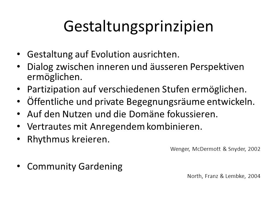 Gestaltungsprinzipien Gestaltung auf Evolution ausrichten.