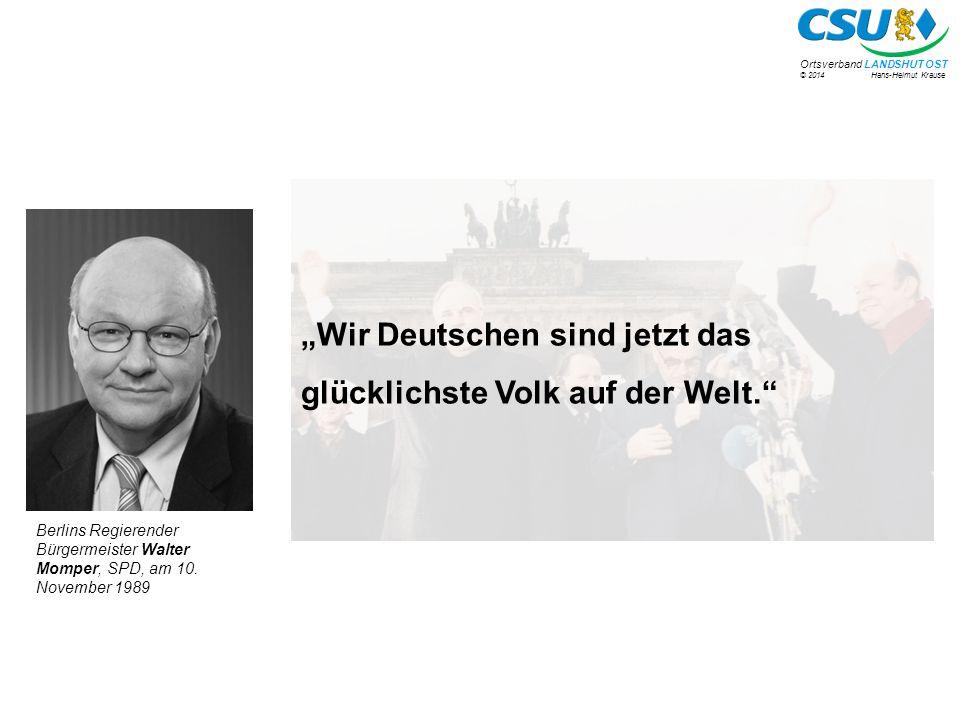 © 2014 Hans-Helmut Krause Ortsverband LANDSHUT OST Berlins Regierender Bürgermeister Walter Momper, SPD, am 10.