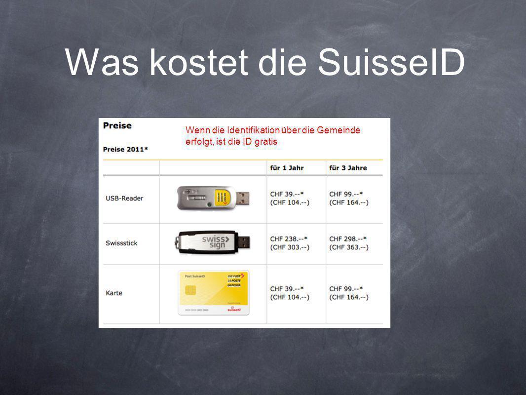 Was kostet die SuisseID Wenn die Identifikation über die Gemeinde erfolgt, ist die ID gratis