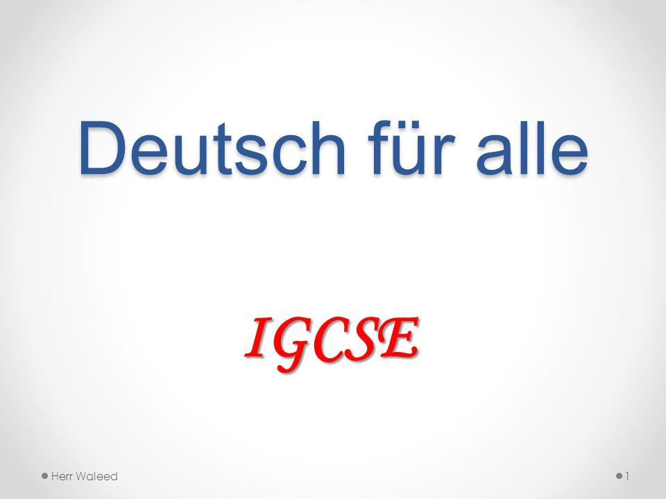 Deutsch für alle IGCSE Herr Waleed1