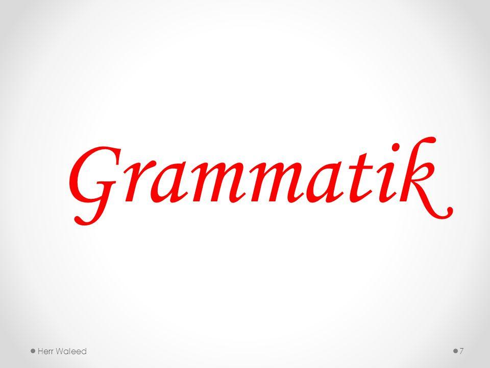 Grammatik Herr Waleed7