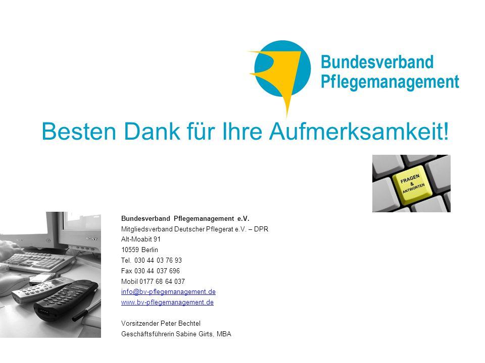 Bundesverband Pflegemanagement e.V.Mitgliedsverband Deutscher Pflegerat e.V.