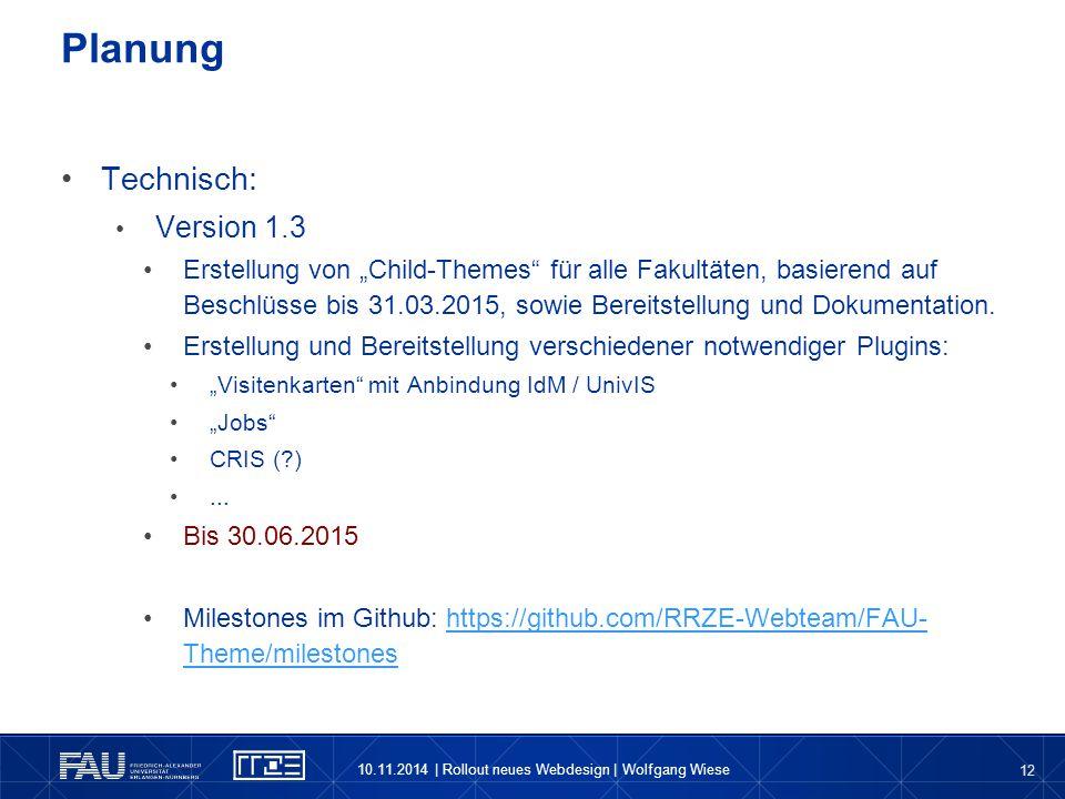"""12 Technisch: Version 1.3 Erstellung von """"Child-Themes"""" für alle Fakultäten, basierend auf Beschlüsse bis 31.03.2015, sowie Bereitstellung und Dokumen"""