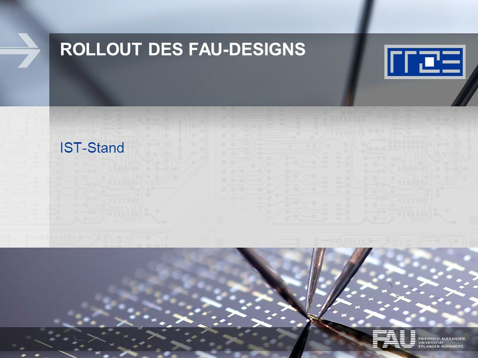 ROLLOUT DES FAU-DESIGNS IST-Stand