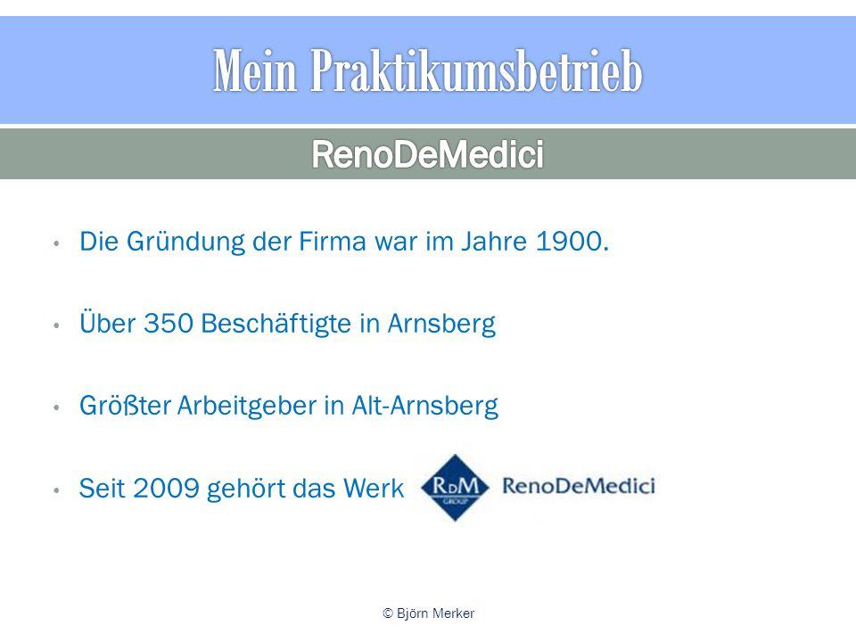 Die Gründung der Firma war im Jahre 1900.