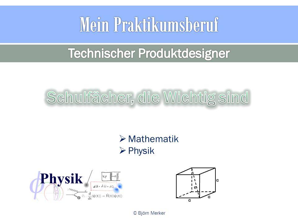  Mathematik  Physik © Björn Merker