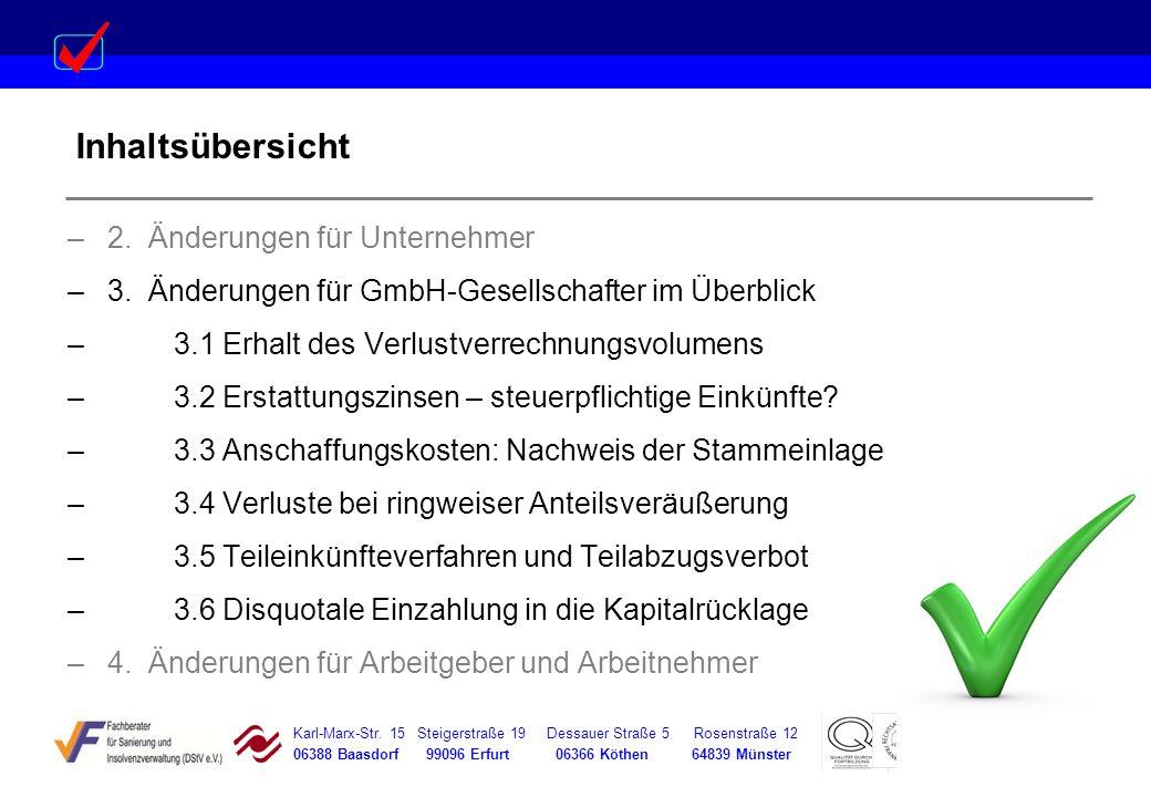 Karl-Marx-Str. 15 Steigerstraße 19 Dessauer Straße 5 Rosenstraße 12 06388 Baasdorf 99096 Erfurt 06366 Köthen 64839 Münster Inhaltsübersicht –2. Änderu