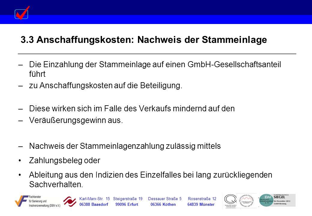 Karl-Marx-Str. 15 Steigerstraße 19 Dessauer Straße 5 Rosenstraße 12 06388 Baasdorf 99096 Erfurt 06366 Köthen 64839 Münster 3.3 Anschaffungskosten: Nac