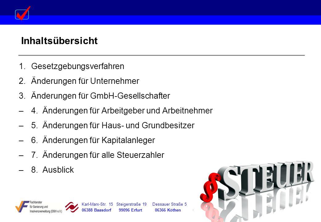 Karl-Marx-Str. 15 Steigerstraße 19 Dessauer Straße 5 Rosenstraße 12 06388 Baasdorf 99096 Erfurt 06366 Köthen 64839 Münster Inhaltsübersicht 1.Gesetzge