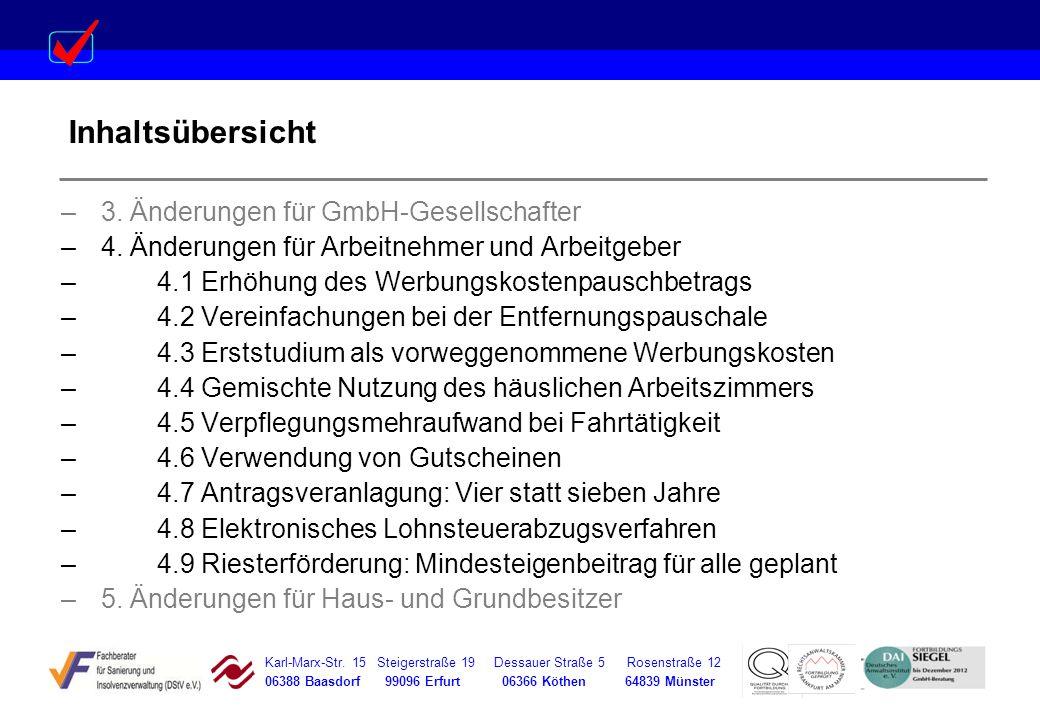 Karl-Marx-Str. 15 Steigerstraße 19 Dessauer Straße 5 Rosenstraße 12 06388 Baasdorf 99096 Erfurt 06366 Köthen 64839 Münster Inhaltsübersicht –3. Änderu