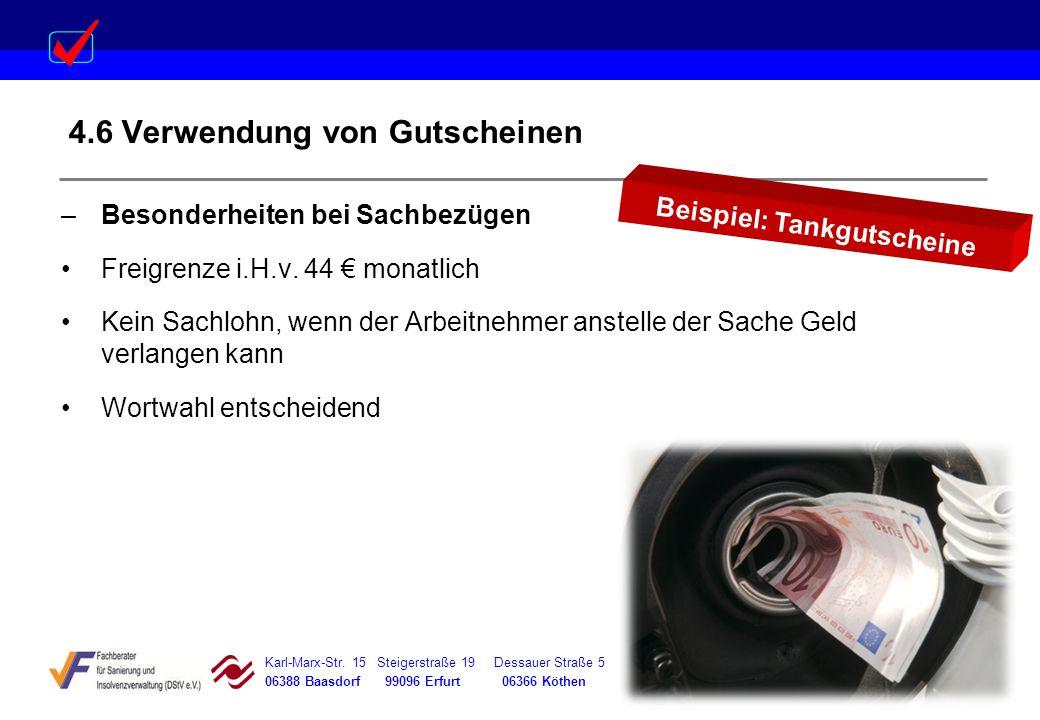 Karl-Marx-Str. 15 Steigerstraße 19 Dessauer Straße 5 Rosenstraße 12 06388 Baasdorf 99096 Erfurt 06366 Köthen 64839 Münster 4.6 Verwendung von Gutschei