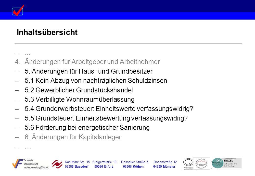 Karl-Marx-Str. 15 Steigerstraße 19 Dessauer Straße 5 Rosenstraße 12 06388 Baasdorf 99096 Erfurt 06366 Köthen 64839 Münster Inhaltsübersicht –... 4.Änd