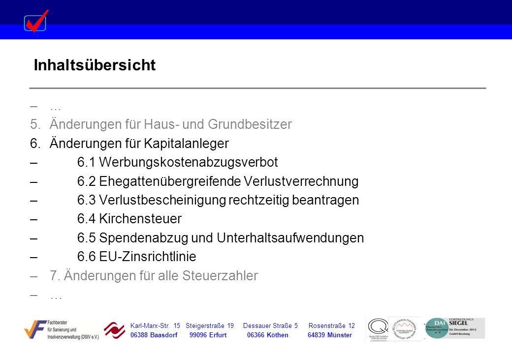Karl-Marx-Str. 15 Steigerstraße 19 Dessauer Straße 5 Rosenstraße 12 06388 Baasdorf 99096 Erfurt 06366 Köthen 64839 Münster Inhaltsübersicht –... 5.Änd