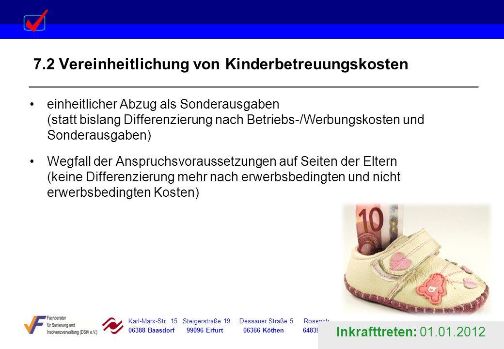 Karl-Marx-Str. 15 Steigerstraße 19 Dessauer Straße 5 Rosenstraße 12 06388 Baasdorf 99096 Erfurt 06366 Köthen 64839 Münster 7.2 Vereinheitlichung von K