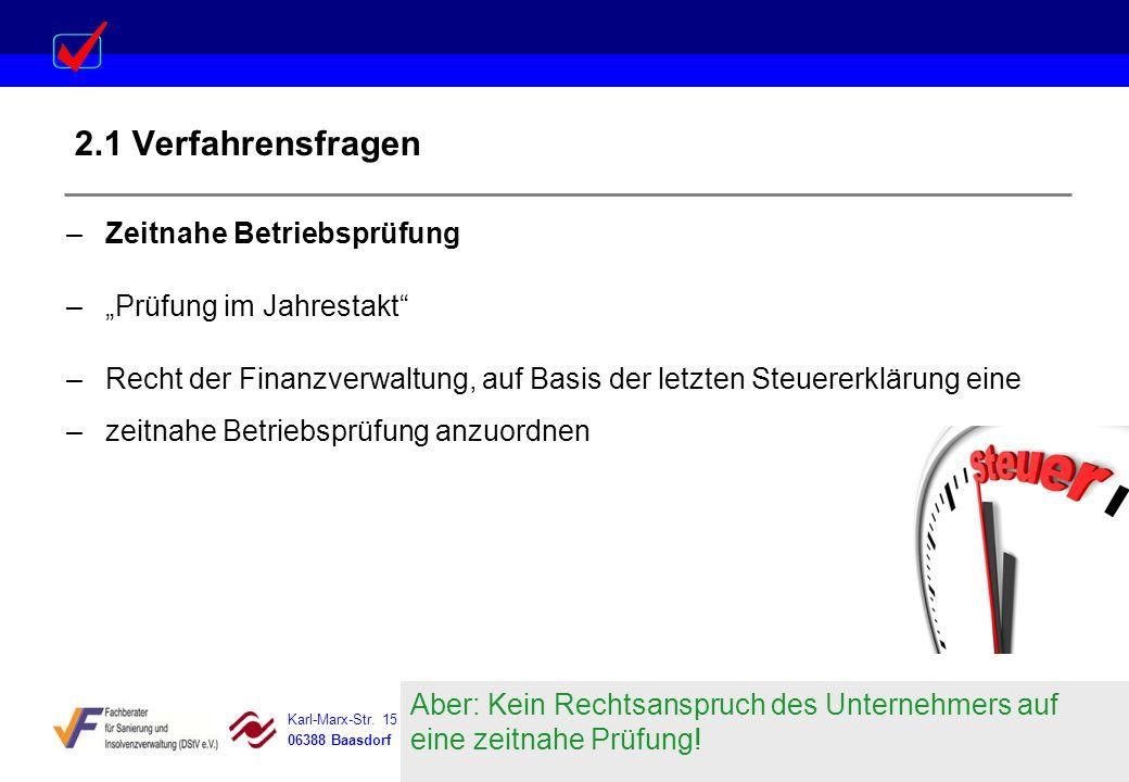 Karl-Marx-Str. 15 Steigerstraße 19 Dessauer Straße 5 Rosenstraße 12 06388 Baasdorf 99096 Erfurt 06366 Köthen 64839 Münster 2.1 Verfahrensfragen –Zeitn