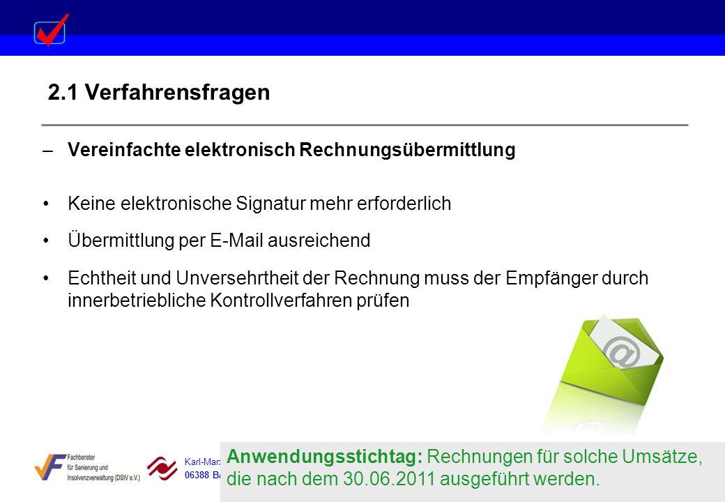 Karl-Marx-Str. 15 Steigerstraße 19 Dessauer Straße 5 Rosenstraße 12 06388 Baasdorf 99096 Erfurt 06366 Köthen 64839 Münster 2.1 Verfahrensfragen –Verei