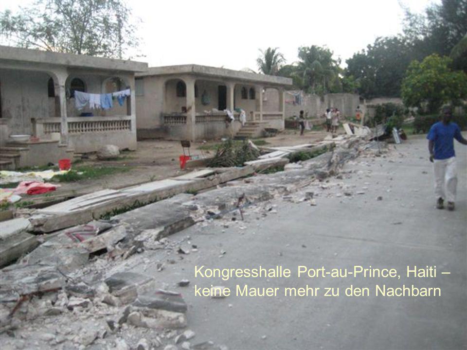 Kongresshalle Port-au-Prince, Haiti – keine Mauer mehr zu den Nachbarn