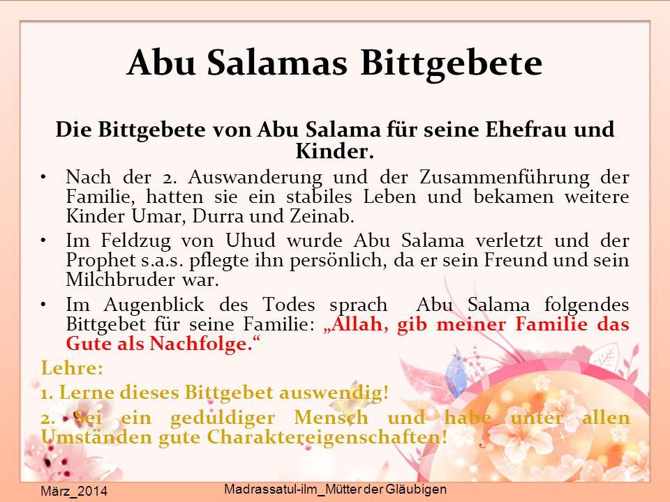 Abu Salamas Bittgebete März_2014 Madrassatul-ilm_Mütter der Gläubigen Die Bittgebete von Abu Salama für seine Ehefrau und Kinder. Nach der 2. Auswande