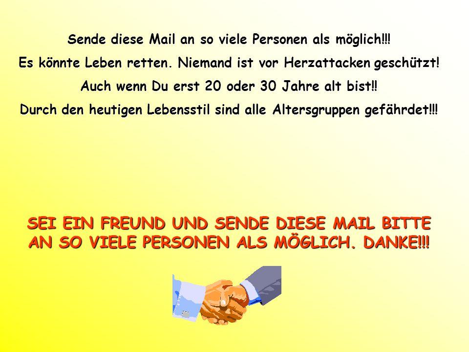 Sende diese Mail an so viele Personen als möglich!!.