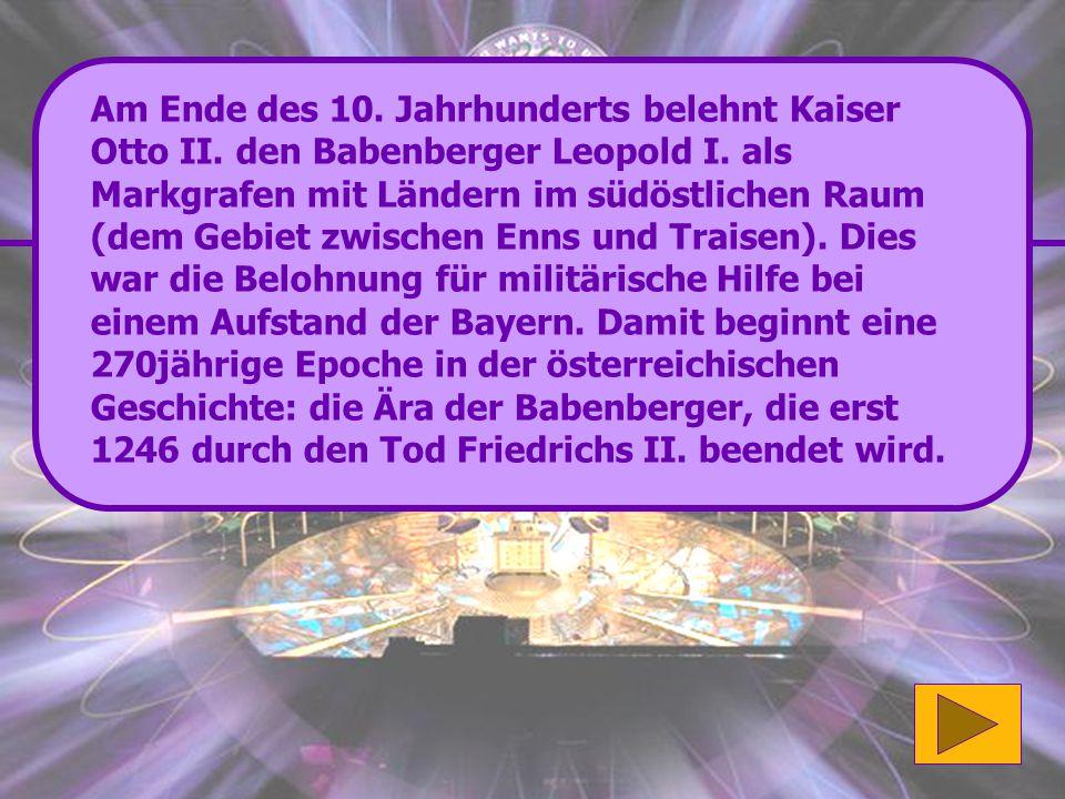 Richtig: Die Babenberger Fast geschafft.