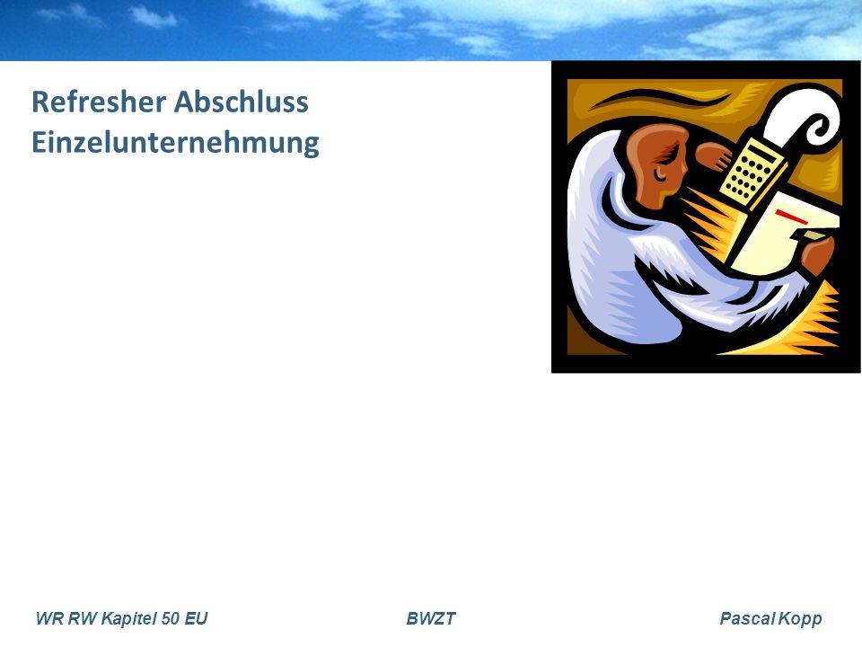 WR RW Kapitel 50 EUBWZTPascal Kopp Refresher Abschluss Einzelunternehmung