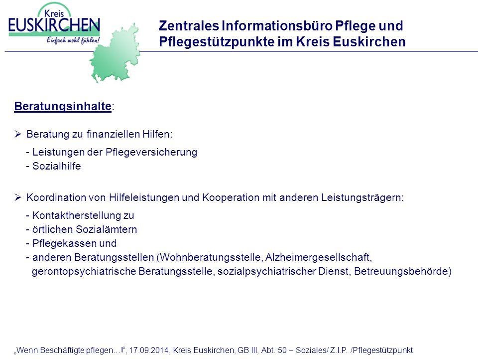 Pflegeberatung im Kreis Euskirchen Hier finden Sie uns:  Kreisverwaltung Euskirchen: Abt.