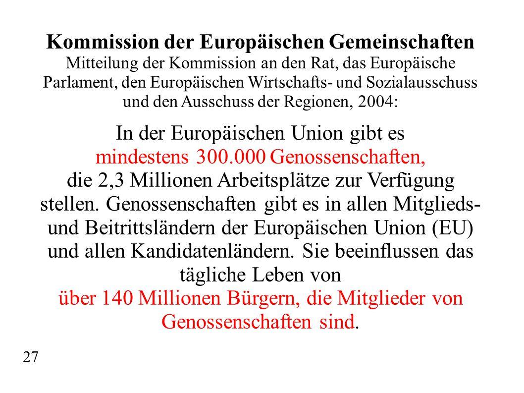 Kommission der Europäischen Gemeinschaften Mitteilung der Kommission an den Rat, das Europäische Parlament, den Europäischen Wirtschafts- und Sozialau