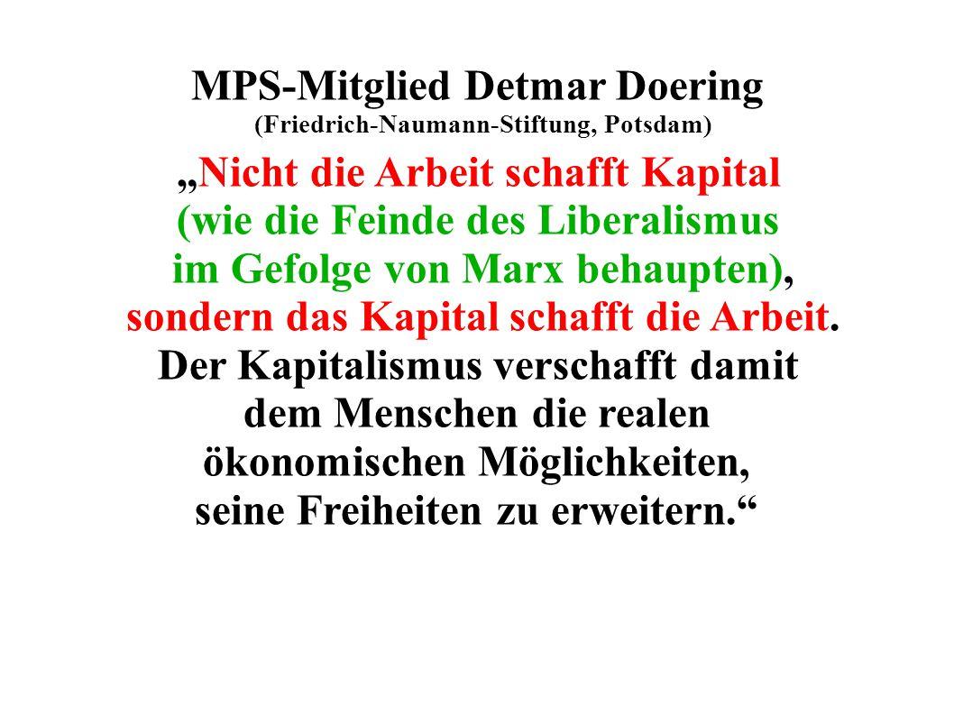 """5 Erik Nölting weist 1949 darauf hin, dass: Adam Smith, Urvater der Liberalen und Neoliberalen, und sein Gegenpart, Karl Marx, sich zumindest in einem Punkt einig sind: """"Aller Ertrag..."""