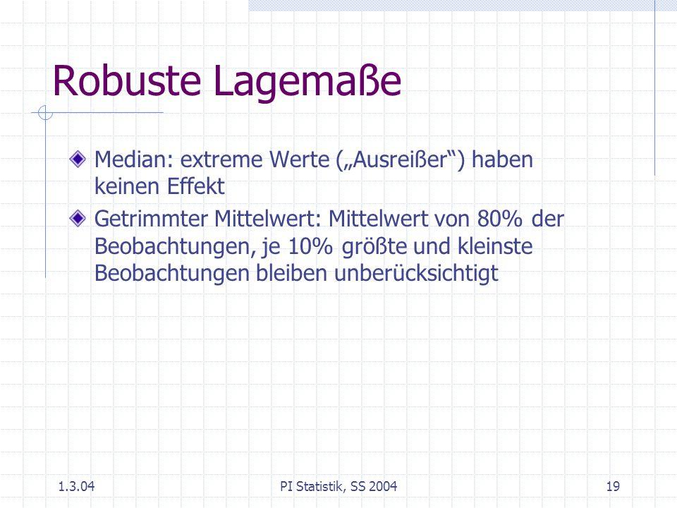 """1.3.04PI Statistik, SS 200419 Robuste Lagemaße Median: extreme Werte (""""Ausreißer"""") haben keinen Effekt Getrimmter Mittelwert: Mittelwert von 80% der B"""