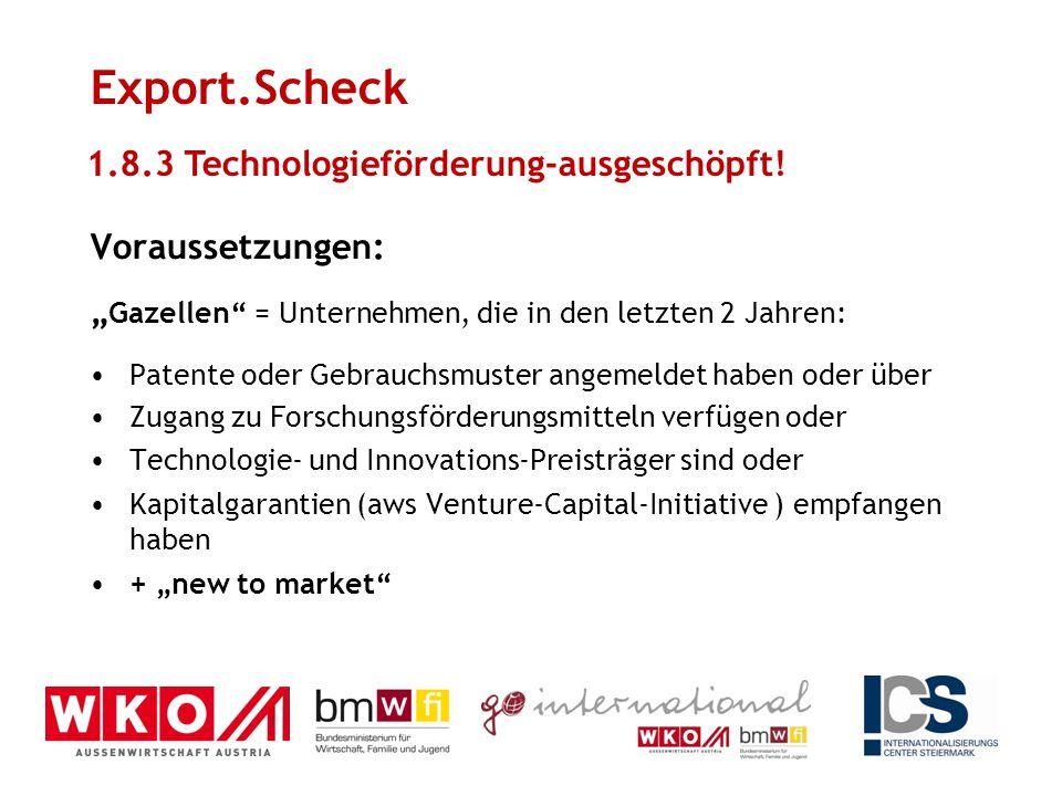 """Voraussetzungen: """" Gazellen"""" = Unternehmen, die in den letzten 2 Jahren: Patente oder Gebrauchsmuster angemeldet haben oder über Zugang zu Forschungsf"""