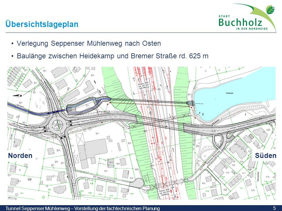 5 Tunnel Seppenser Mühlenweg – Vorstellung der fachtechnischen Planung Übersichtslageplan Verlegung Seppenser Mühlenweg nach Osten Baulänge zwischen H