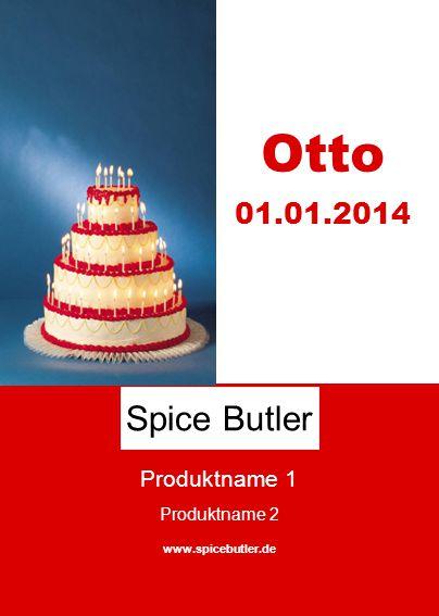 Produktname 1 Produktname 2 www.spicebutler.de Spice Butler Otto 01.01.2014