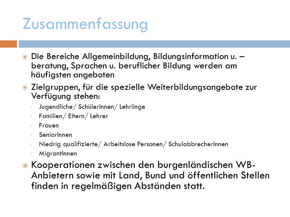 Zusammenfassung  Die Bereiche Allgemeinbildung, Bildungsinformation u.